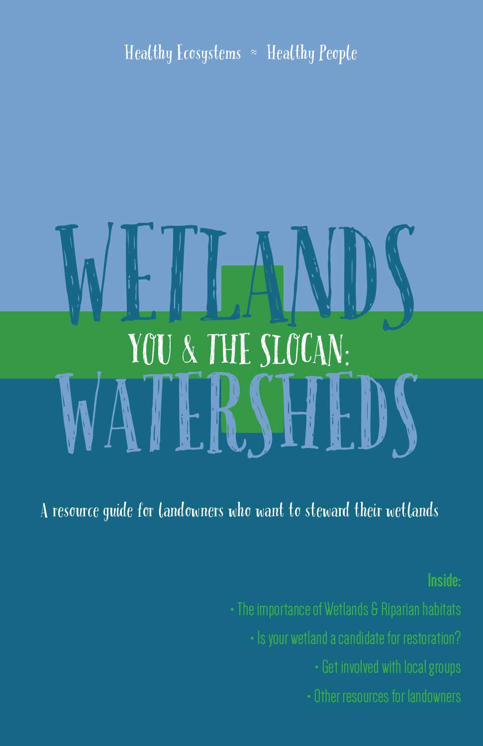BCWF - Slocan Wetlands & Watersheds